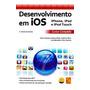 Desenvolvimento Em Ios. iPhone, E iPod Touch Cursop