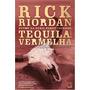 Livro Tequila Vermelha Tres Navarr Rick Riordan