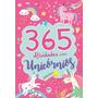 Livro 365 Atividades Com Unicórnios Ciranda Cultural