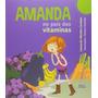 Amanda No Pais Das Vitaminas , No Tempo Em Que A Tel Mandava