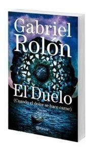 Libro Nuevo El Duelo. Gabriel Rolon