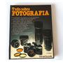Livro Tudo Sobre Fotografia