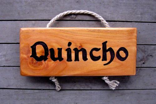 Letrero De Quincho U Otros Personalizados En Madera
