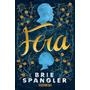 Fera Spangler, Brie