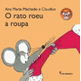 O Rato Roeu A Roupa Coleção Mico Maneco 5 ª Impressão