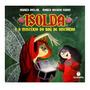Livro Isolda E O Mistério Do Baú De Histórias