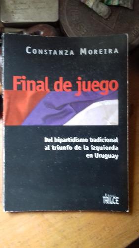 Constanza Moreira / Final De Juego