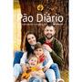 Livro Pão Diário Volume 24 Capa Família Pão Diário