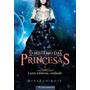 Livro O Mistério Das Princesas 01 Luzes, Câmeras, Confus