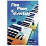 Meu Piano É Divertido 1º Volume Rb 0085