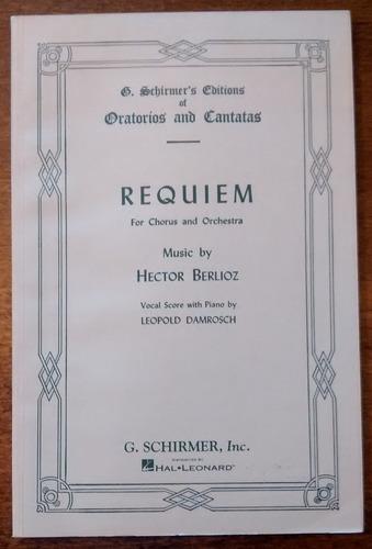 Berlioz Requiem Ed. Schirmer Vocal Score