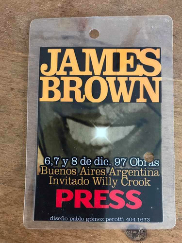 Credencial Prensa Recital James Brown 1997