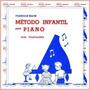 Livro Método Infantil Para Piano
