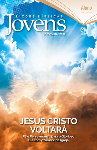 Revista Lições Bíblicas Jovens 4º Trimestre - Aluno Cpad