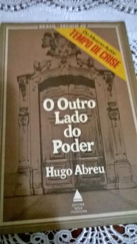 O Outro Lado Do Poder, Livro: Original