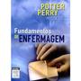 Fundamentos De Enfermagem. Potter Perry 7° Edição. Elsevier.