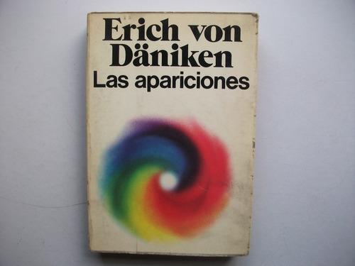 Las Apariciones - Erich Von Däniken