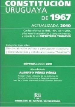 Constitucion Uruguaya De 1967 Alberto Perez Perez