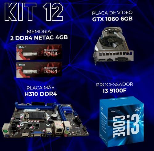 Kit Gamer Gtx 1060 + I3 9100f + H310 + 2x Ddr4 4gb