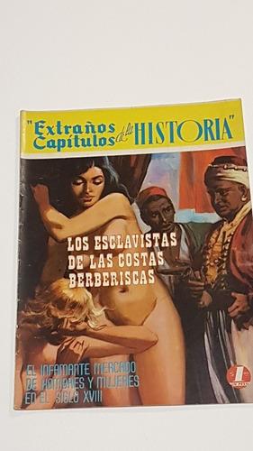 Extraños Capitulos De La Historia Num 29 Los Esclavistas De