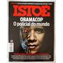 Revista Istoé #2286 Ano 2013 Obamacop O Policial Do Mundo