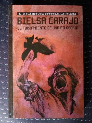 Marcelo Bielsa Libro Bielsa Carajo