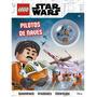 Livro Pilotos De Naves Lego Star Wars Lego Biggs