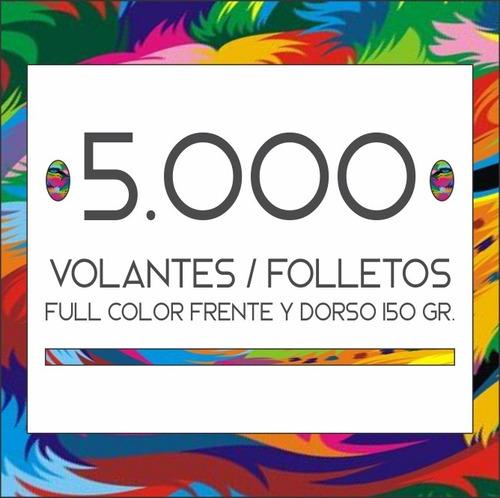 5.000 Folletos / Volantes Full Color Frente Y Dorso. 150 Gr