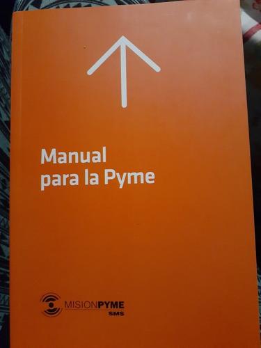 Manual Para Pyme Misión Pyme Sms Nuevo