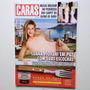 Revista Caras 1106/15 Luana Piovani/carla Diaz/