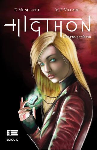 Higthon (e. Moncluth  M. F. Villaro)