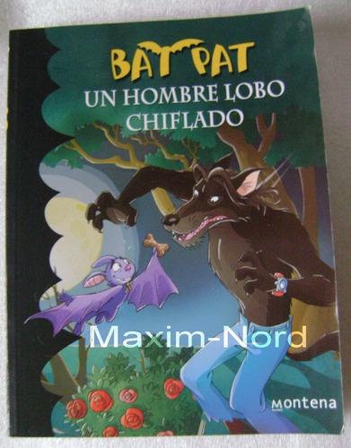Libro Bat Pat Un Hombre Lobo Chiflado - No Envío