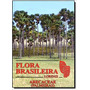 Flora Brasileira Aracaceae ( Palmeiras )