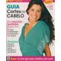Guia De Cortes: Flávia Alessandra / Paloma Oliveira / Alinne