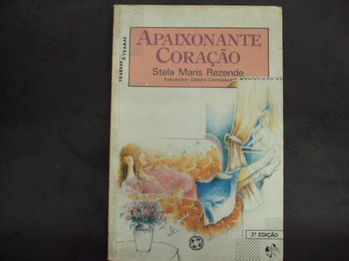 R/m - Livro - Apaixonante Coração - Stela Maris Rezende Original