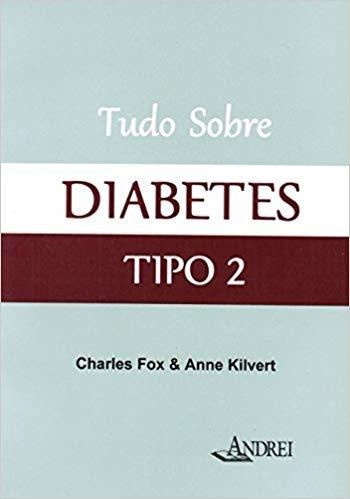 Tudo Sobre Diabetes Tipo 2