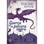 Livro Guerra Da Pólvora Negra Séri Naomi Novik