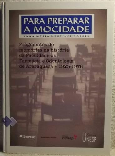 Livro (ms): Unesp - P/ Preparar A Mocidade / Odontologia (a)