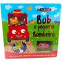 Livro Infantil Bob O Pequeno Bombeiro Com Carrinho E Pista