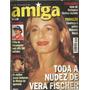 Revista Amiga 1542/1999 Vera Fischer/ana Arosio/gretchen