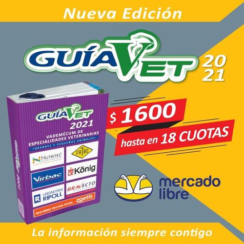 Guía Vet 2021 - Vademécum Veterinario Del Uruguay