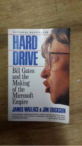 Hard Drive. Bill Gates And The Making Of Microsoft Empire.