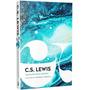 Aquela Fortaleza Medonha Livro C. S. Lewis Trilogia Cósmica