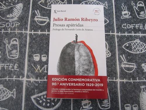 Prosas Apatridas - Julio Ramon Ribeyro - Ed: Seix Barral