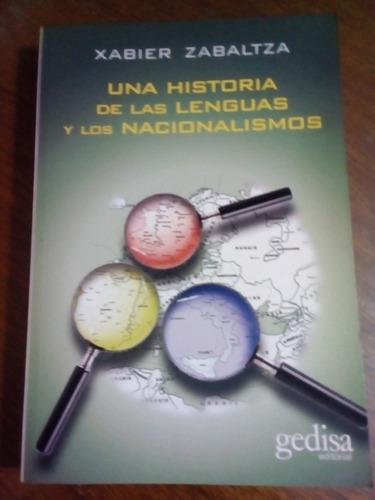 Una Historia De Las Lenguas Y Los Nacionalismos. X. Zabaltza