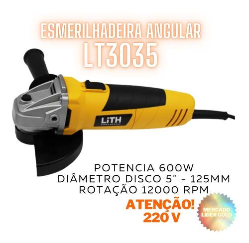 Esmerilhadeira Angular 5 Pol. 600w 220v Lith Envio Imediato