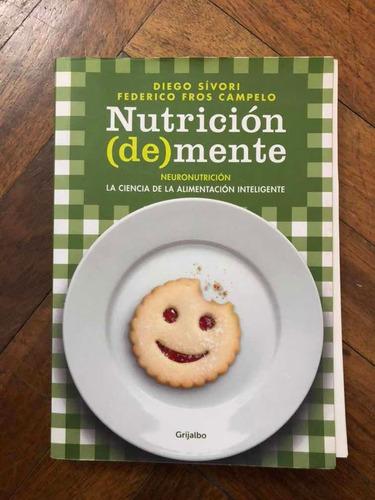 Libro Nutrición De Mente De Diego Sivori Y Federico Fros