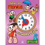 Livro Relógio Que Horas São Turma Da Monica Infantil