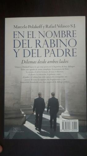 En El Nombre Del Rabino Y El Padre. Polakoff/ Velazco