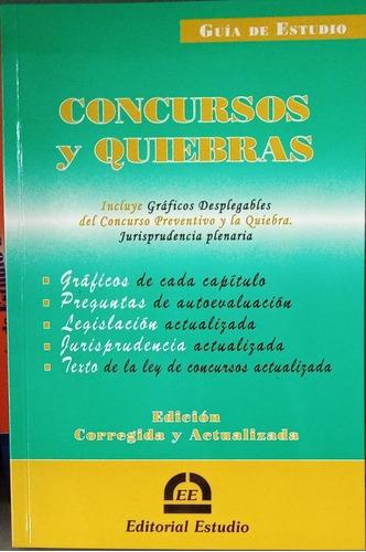 Guía De Estudio De Concursos Y Quiebras Ultima Edición